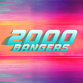 2000 Bangers by Various Artists