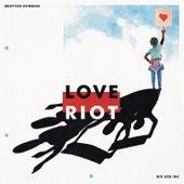 Love Riot (Demo) by Brayton Bowman