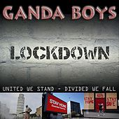 Lockdown (United We Stand and Divided We Fall) de Ganda Boys