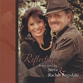 Reflections - Piano Solos by Steve and Rachel Ragsdale by Steve Ragsdale