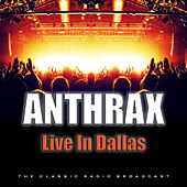 Live In Dallas (Live) de Anthrax