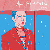 Make You Feel My Love by Dian Deng