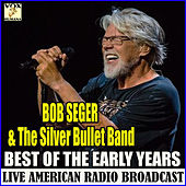 Best of the Early Years (Live) de Bob Seger