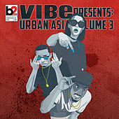 Vibe Presents: Urban Asia, Vol. 3 by Various Artists