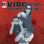 Vibe Presents: Urban Asia, Vol. 3 von Various Artists
