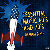 Essential Music 60s and 70s de Graham BLVD