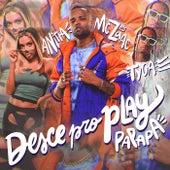 Desce Pro Play (PA PA PA) von MC Zaac