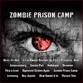 Zombie Prison Camp by Various Artists