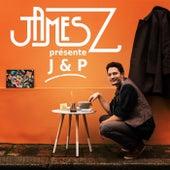 J&P de James Z