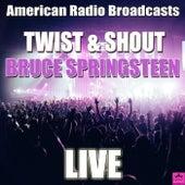 Twist & Shout (Live) von Bruce Springsteen