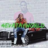 4EvaTayWorld : The EP von NazTheKidd