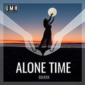 Alone Time (Radio Edit) by Bmark