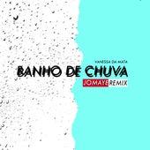 Banho de Chuva (Jomaye Remix) de Jomaye