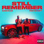 Still Remember (feat. Pooh Shiesty) by Gucci Mane
