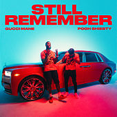 Still Remember (feat. Pooh Shiesty) di Gucci Mane