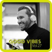 Good Vibes, Vol. 27 van Various Artists