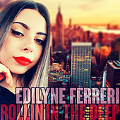 Rolling in the Deep (Cover Version) by Edilyne Ferreri