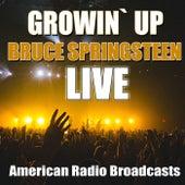 Growin` Up (Live) von Bruce Springsteen