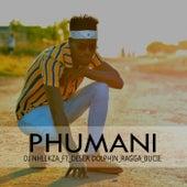 Phumani by DJ Nhlekza