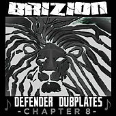 Defender Dubplates Chapter 8 von Brizion