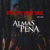 Give Me Your Soul de Rudy La Scala