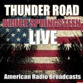 Thunder Road (Live) von Bruce Springsteen
