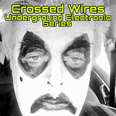 Crossed Wires de Various Artists