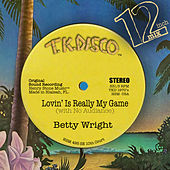 Lovin' is Really My Game de Betty Wright