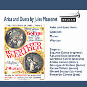 Arias and Duets by Jules Massenet von Various Artists