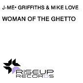 Woman of The Ghetto de J-Me Griffiths