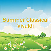 Summer Classical: Vivaldi by Antonio Vivaldi