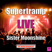 Sister Moonshine (Live) de Supertramp