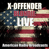 X-Offender (Live) de Blondie