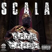 Gate Crash by Scala