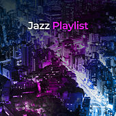 Jazz Playlist de Various Artists