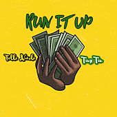 Run It Up von TinxTin