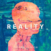 Reality von Julian Junior