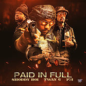 Paid in Full de Shoddy Boi