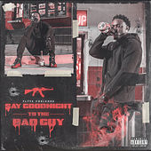 Say Goodnight to the Bad Guy by Flyte Corleone