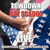 Lowdown (Live) de Boz Scaggs