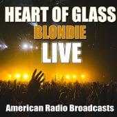 Heart Of Glass (Live) de Blondie