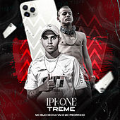 IPhone Treme by Mc Pedrinho