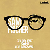 This City Remix von Sam Fischer