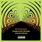 The T-D-R-Co Sound: Underground Pop, Folk Boogie, & Neo Dub Collection by Various Artists