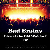 Live at the Old Waldorf 82 (Live) de Bad Brains
