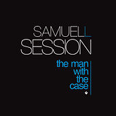 The Man With The Case by Samuel L Session