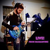 Live! from Quarantine! by The King of Mars