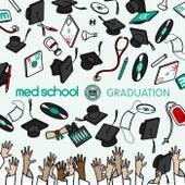 Med School: Graduation by Various Artists