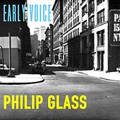 Early Voice by Philip Glass