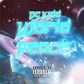 World Peace von Dc Kidd